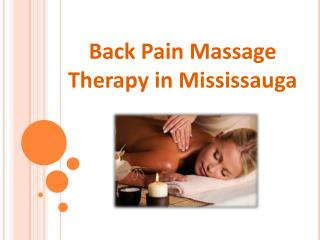 Back Pain Massage Therapy in Mississauga