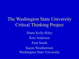 The Washington State University  Critical Thinking Project