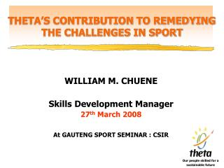 THETA'S CONTRIBUTION TO REMEDYING THE CHALLENGES IN SPORT