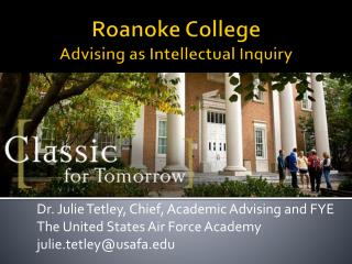 Roanoke College Advising as Intellectual Inquiry