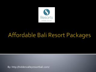 Affordable bali resort packages