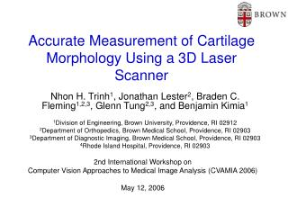Accurate Measurement of Cartilage Morphology Using a 3D Laser Scanner