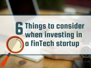 6 things to consider before investing in fintech startup