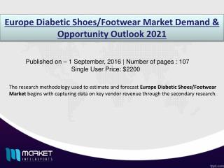 Diabetic Shoes/Footwear Market: Europe to grow at a CAGR of 6% during 2015-2021