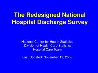The Redesigned National Hospital Discharge Survey