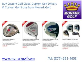 Custom Golf Drivers, Irons and Clubs