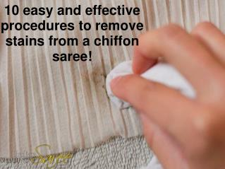 Removing Stains from a Chiffon Saree