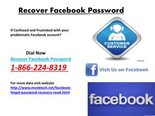 Dial Now 1-866-224-8319  How to reset Facebook password
