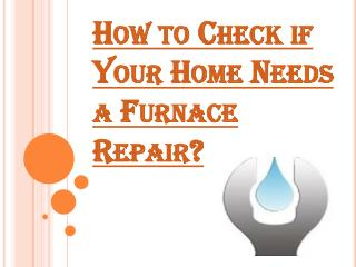 How to Check if Your Home Needs a Furnace Repair?
