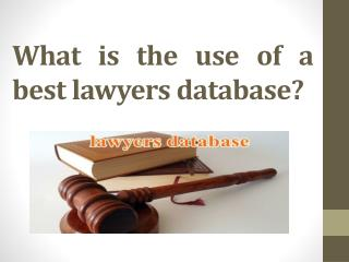 What is the use of a best lawyers database?