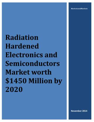 Radiation Hardened Electronics and Semiconductors Market worth $1450 Million by 2020