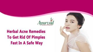 Herbal Acne Remedies To Get Rid Of Pimples Fast In A Safe Way