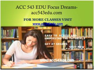 ACC 543 EDU Focus Dreams-acc543edu.com