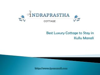 Best Luxury Cottages In Manali
