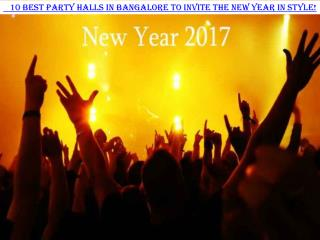 10 Best Party Halls in Bangalore to invite the NEW YEAR in STYLE!
