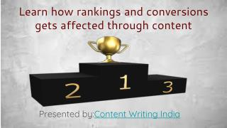 Learn how rankings and conversions gets affected through content