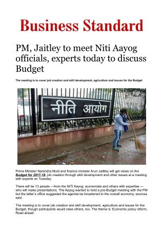 PM, Jaitley to meet Niti Aayog officials, experts today to discuss Budget