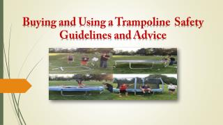 Buying and Using a Trampoline
