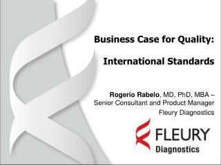 Business Case for Quality: International Standards