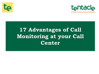 Top 17 Benefits of Call Monitoring in a Call Center