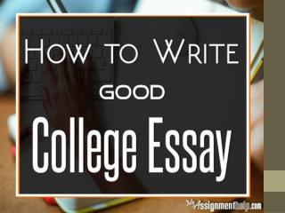 How to Write a Good College Essay