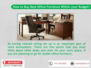 Get High Quality Stylish Office Furniture in Dubai
