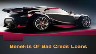 Major Advantages Of Bad Credit Loans
