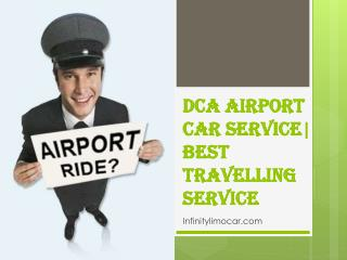 DCA Airport Car Service| Best Travelling Service