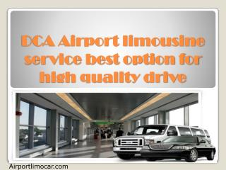 DCA Airport limousine service best option for high quality drive
