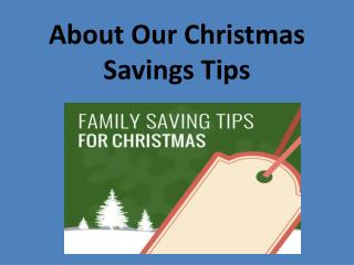 About our christmas savings tips