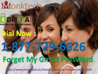 Get Answer for Forget My Gmail Password  @1-877-729-6626