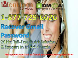 Reset Gmail Password by Specialized Tech Experts Dial 1-877-729-6626