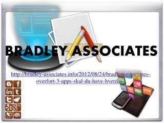 Bradley Associates overført 3 apps skal du have hverdag