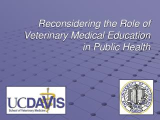 Reconsidering the Role of Veterinary Medical Education in Public Health