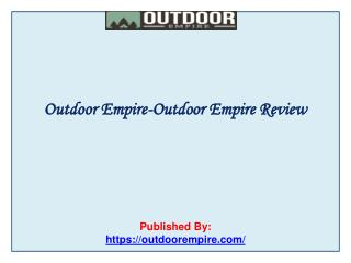 Outdoor Empire Review