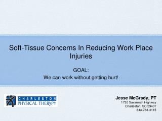 Soft-Tissue Concerns In Reducing Work Place Injuries