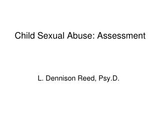 Child Sexual Abuse: Assessment