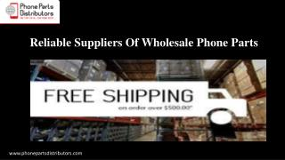 Reliable Suppliers Of Wholesale Phone Parts