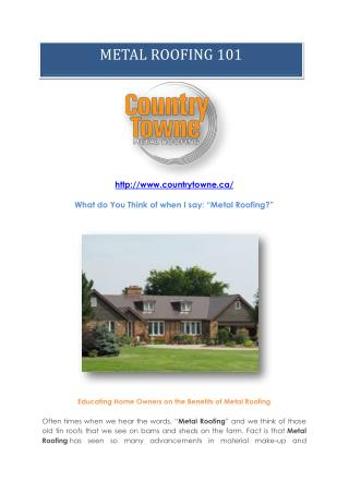 Educating Homeowners on the Benefits of Metal Roofing - Metal Roof 101 from Countrytowne