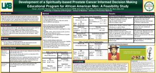 Development of a Spiritually-based Prostate Cancer Informed Decision Making Educational Program for African American Men