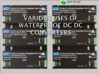 Various Uses of Waterproof DC DC Converters