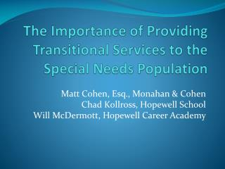 The Importance of Providing Transitional Services to the Special Needs Population