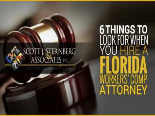 How To Hire A Florida Worker's Compensation Attorney