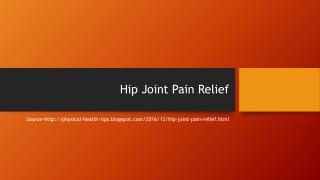 Hip Joint Pain Relief