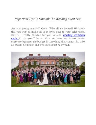 Important Tips To Simplify The Wedding Guest List
