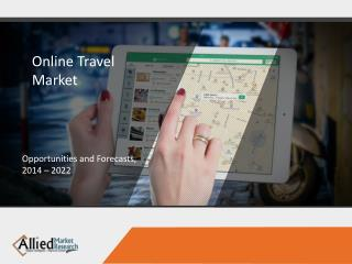Online travel market analysis with forecast report to 2022