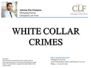 White Collar Crimes by Attorney Kia Champion