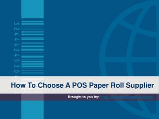How To Choose A POS Paper Roll Supplier