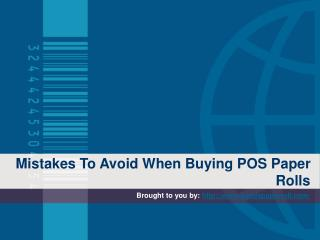 Mistakes To Avoid When Buying POS Paper Rolls