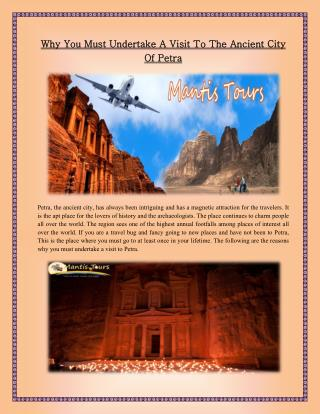 Why You Must Undertake A Visit To The Ancient City Of Petra